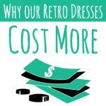WhyOurRetroDressesCostMore_TitleMOney