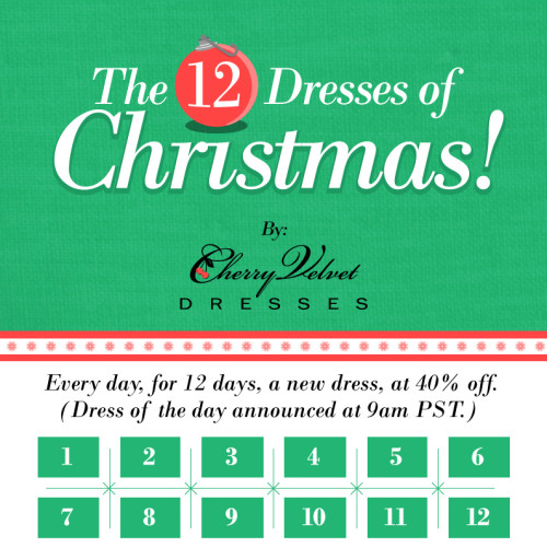 The Twelve Dresses of Christmas - A new dress on sale for 40% for the next 12 days!