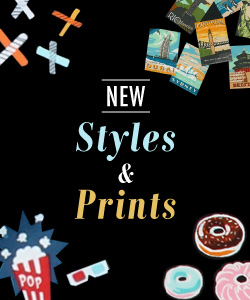 New Styles & Prints